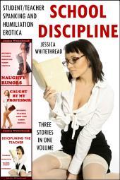 School Discipline Bundle (Student/Teacher Spanking and Humiliation Erotica)