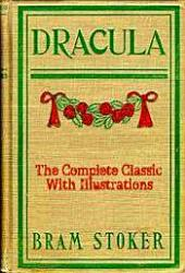 Dracula: The Complete Classic With Illustrations