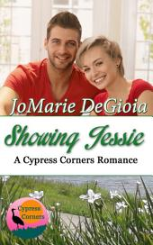 Showing Jessie: Cypress Corners Book 5