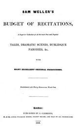 Sam Weller's budget of recitations