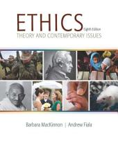 Ethics: Theory and Contemporary Issues: Edition 8