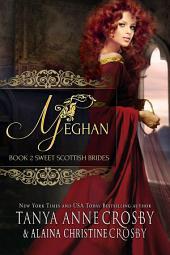 Meghan: A Sweet Scottish Medieval Romance