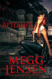 Afterlife: The Swarm Trilogy, #2