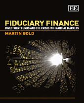 Fiduciary Finance: Investment Funds and the Crisis in Financial Markets