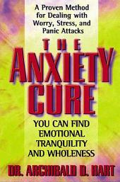 The Anxiety Cure