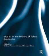 Studies in the History of Public Economics