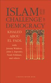 "Islam and the Challenge of Democracy: A ""Boston Review"" Book"