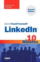 Sams Teach Yourself LinkedIn in 10 Minutes: Edition 2