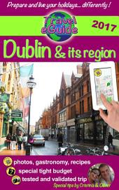 Travel eGuide: Dublin & its region: Discover a charming capital, full of history and mystery!