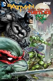 Batman/Teenage Mutant Ninja Turtles (2015-) #2