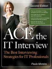 Ace the IT Interview: Edition 2