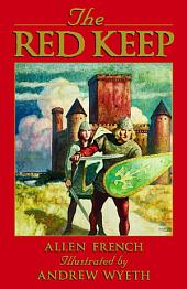 The Red Keep: A Story of Burgundy in Year 1165