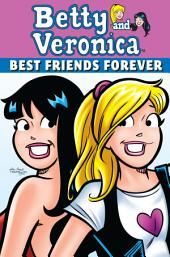 Betty & Veronica: Best Friends Forever