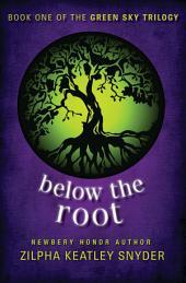 Below the Root