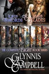 Lords with Swords and Maids with Blades: The Complete Series of The Knights of de Ware and The Warrior Maids of Rivenloch