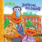 Zoe's Day with Daddy (Sesame Street Series)