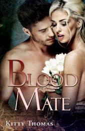 Blood Mate: A Dark Fairy Tale