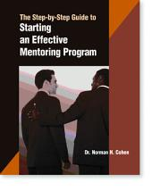 A Step-By-Step Guide to Starting an Effective Mentoring Program