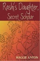 Rashi's Daughter: Secret Scholar