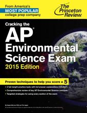 Cracking the AP Environmental Science Exam, 2015 Edition