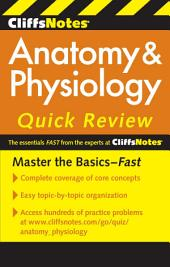 CliffsNotes Anatomy & Physiology Quick Review, 2nd Edition