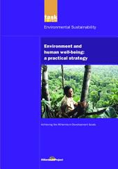 UN Millennium Development Library: Environment and Human Well-being: A Practical Strategy