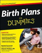 Birth Plans For Dummies