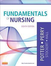 Fundamentals of Nursing: Edition 8