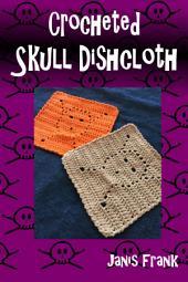 Crocheted Skull Dishcloth