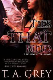 Ties That Bind: The Bellum Sisters, #3