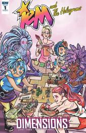 Jem and the Holograms: Dimensions #1