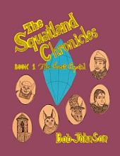 The Squatland Chronicles: Book 1 - The Great Crystal