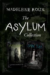 The Asylum Two-Book Collection: Asylum, Sanctum