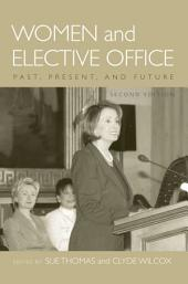 Women and Elective Office: Past, Present, and Future: Edition 2
