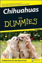 Chihuahuas For Dummies: Edition 2