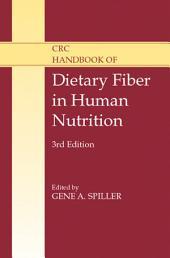 CRC Handbook of Dietary Fiber in Human Nutrition, Third Edition: Edition 3