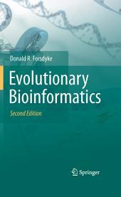 Evolutionary Bioinformatics: Edition 2
