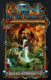 The Fifth Magic: Young Adult Epic Fantasy