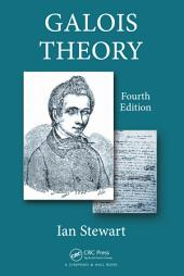Galois Theory, Fourth Edition: Edition 4