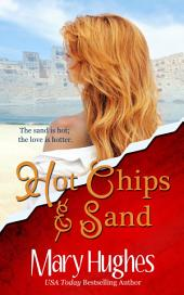 Hot Chips and Sand