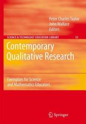 Contemporary Qualitative Research: Exemplars for Science and Mathematics Educators