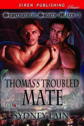 Thomas's Troubled Mate [Supernatural Society Mates 3]