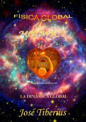 Física y Dinámica Global: Teoría de la Equivalencia Global
