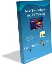 New Technologies for TV Viewing