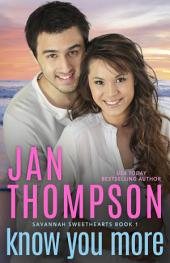 Know You More: A Multiracial Contemporary Christian Romance
