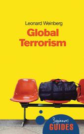 Global Terrorism: A Beginner's Guide