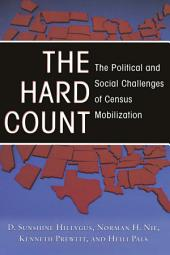 The Hard Count: The Political and Social Challenges of Census Mobilization