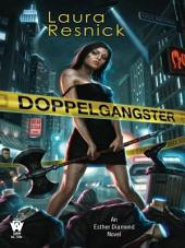Doppelgangster: Book Two of Esther Diamond