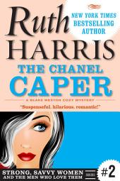 The Chanel Caper: Chick Lit For Chicks Who Weren't Born Yesterday