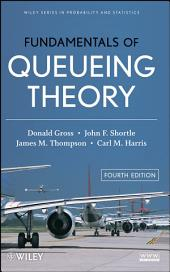 Fundamentals of Queueing Theory: Edition 4